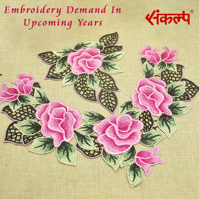 Embroidery Demand In Upcoming Years.