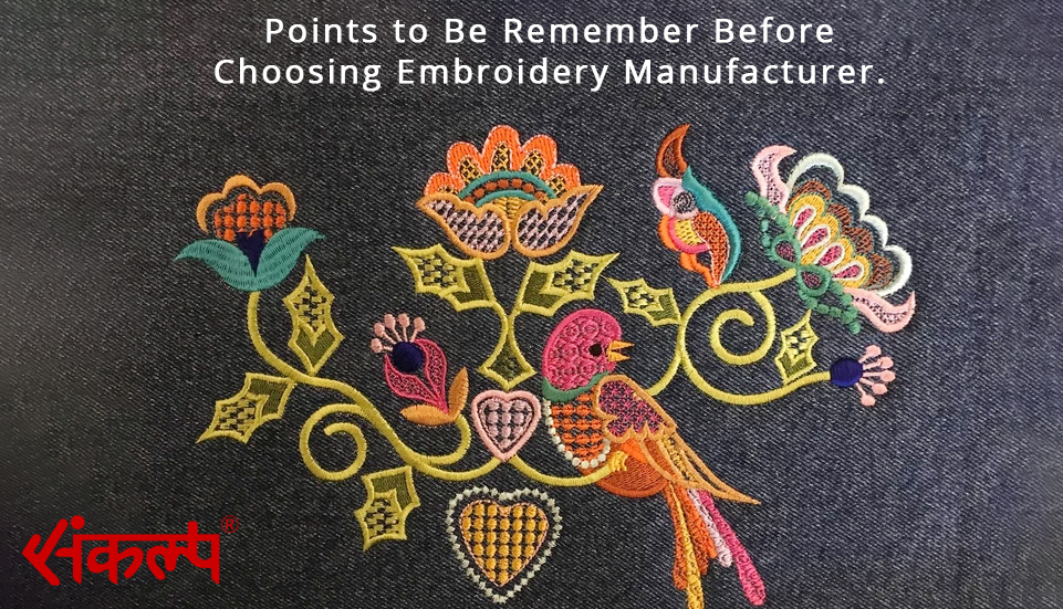 Points To Be Remember Before Choosing Embroidery Manufacturer